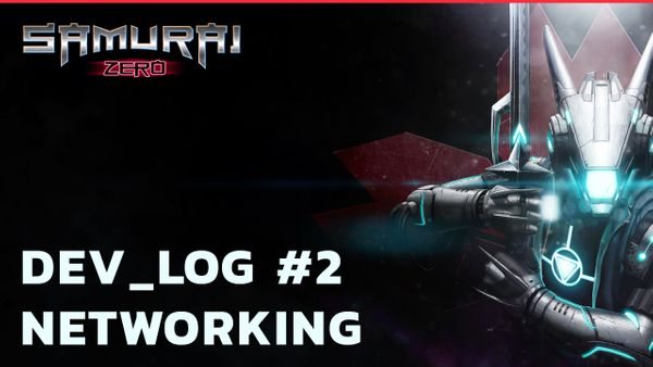 Dev Log #2 - Networking